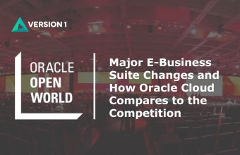 Major E-Business Suite Changes and How Oracle Cloud Compares to the Competition